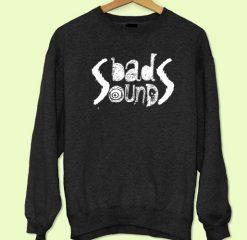 Bad Sounds Sweatshirt