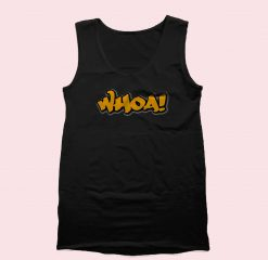 Whoa Tank Top Mens Tank Top Womens