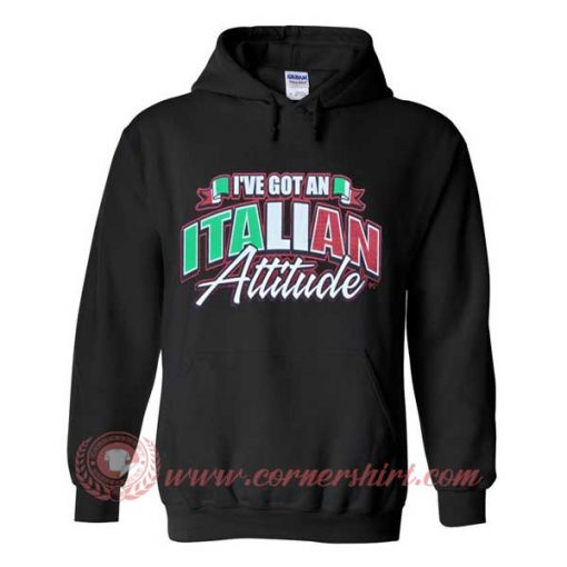 Hoodie pullover black - I've Got an Italian Attitude
