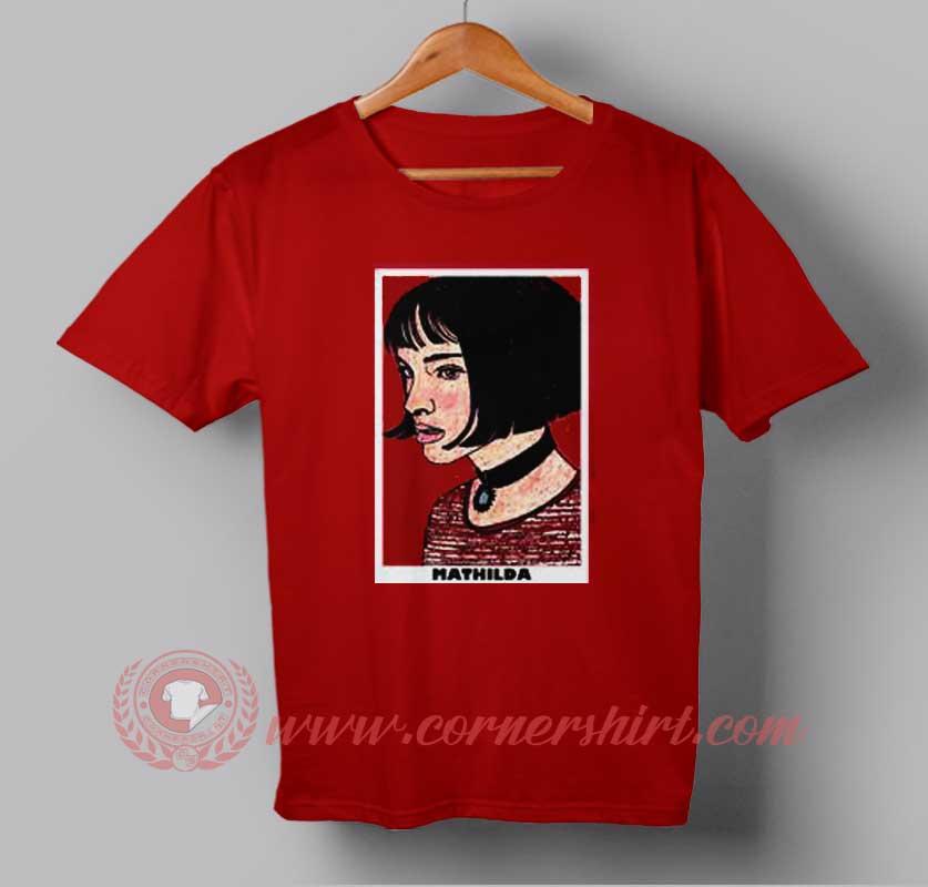 a9c0327be Mathilda Face Custom Design T shirts. Custom Design Shirts.