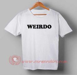 Weirdo Custom Design T shirts