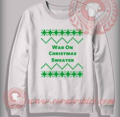 War On Christmas Sweatshirt Funny Christmas Gifts For Friends