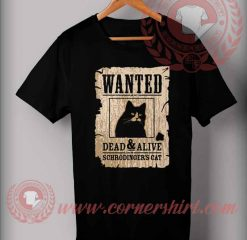 Wanted Dead And Alive Halloween Costume T Shirt