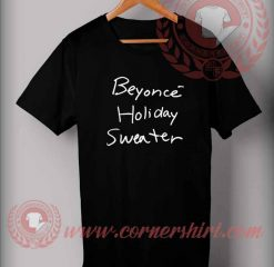 Beyonce Holiday Sweater T shirt