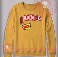 Black Girl Rock Custom Design Sweatshirt