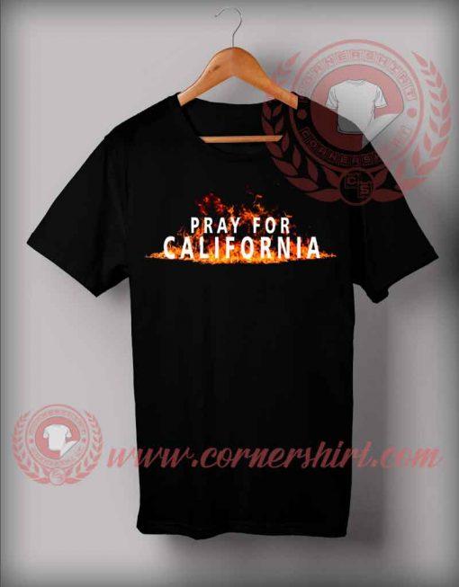 Pray For California Custom Design T shirts