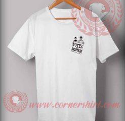 Votes For Women Custom Design T shirts