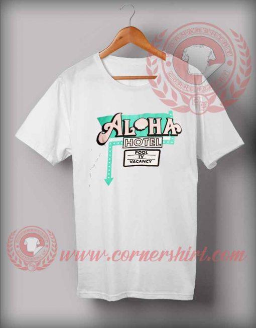 Aloha Hotel Custom Design T shirts