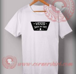 Vans Skate Friday Custom Design T shirts