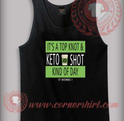 Top Knot Keto Shot Tank Top