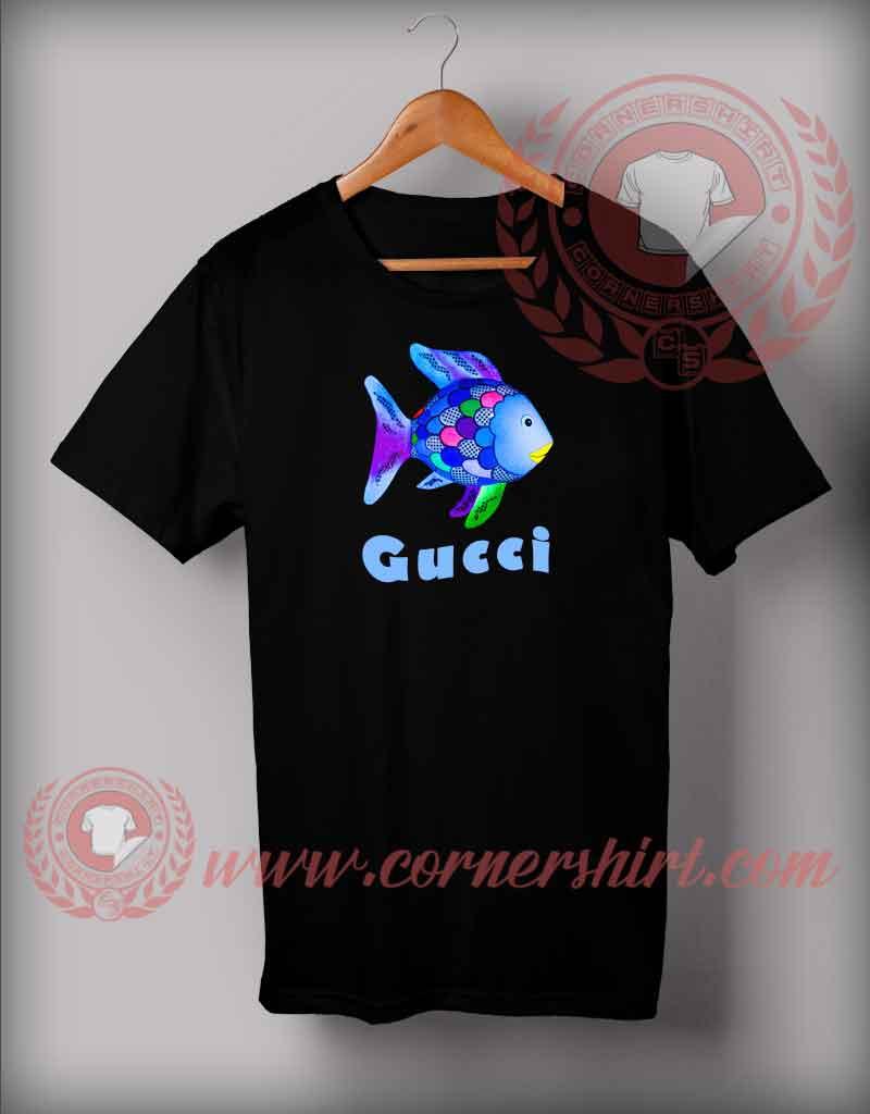 89e689514b0 Rainbow Fish Gucci T shirt - Custom Design T shirts