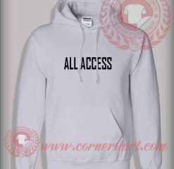 All Access Hoodie