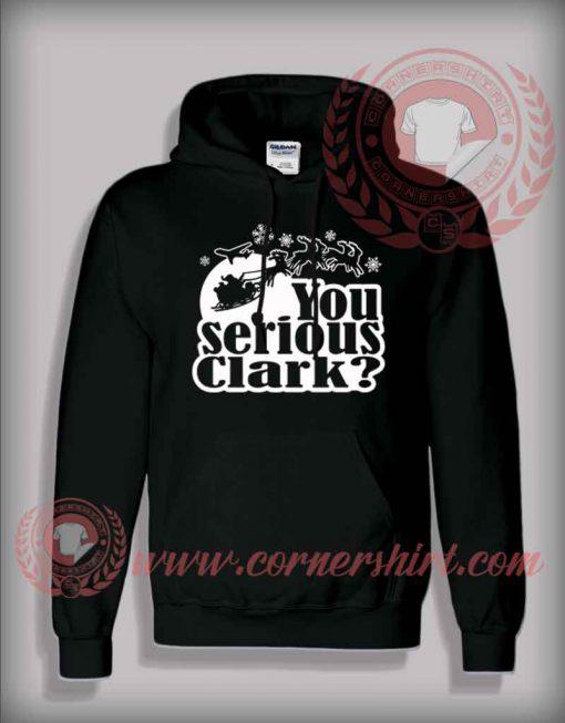 You Serious Clark Christmas Hoodie