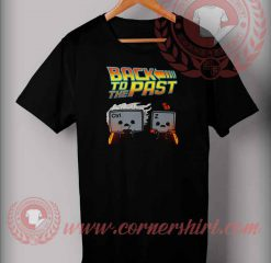 Back To The Paste T shirt